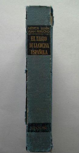 EL LIBRO DE LA COCINA ESPAÑOLA - GASTRONOMÍA E HISTORIA