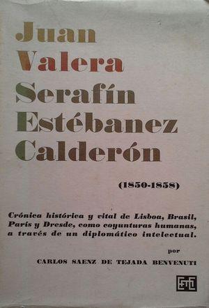 JUAN VALERA - SERAFÍN ESTÉBANEZ CALDERÓN 1850-1858
