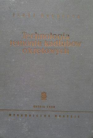 TECHNOLOGIA REMONTU KADLUBOW OKRETOWYCH