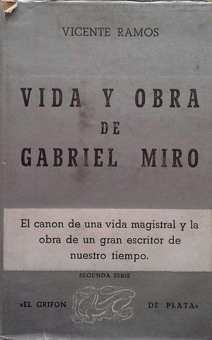 VIDA Y OBRA DE GABRIEL MIRÓ
