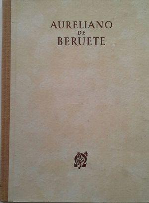 AURELIANO DE BERUETE, PINTOR