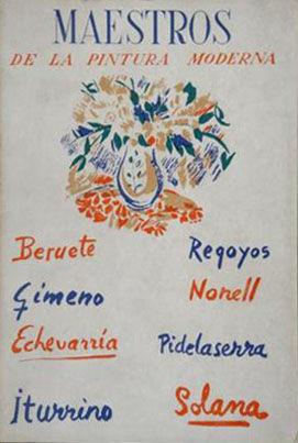 MAESTROS DE LA PINTURA MODERNA - BERUETE - GIMENO - ECHEVARRÍA - ITURRINO - REGOYOS - NONELL - PIDELASERRA - SOLANA