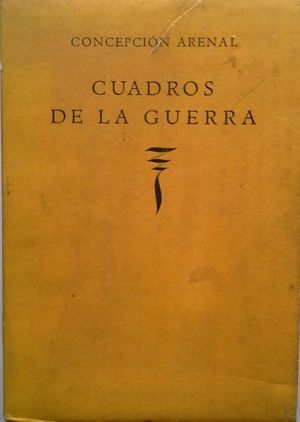 CUADROS DE LA GUERRA (PRIMERA EDICIÓN)