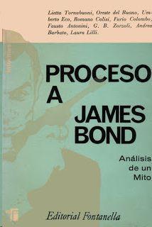 PROCESO A JAMES BOND - ANÁLISIS DE UN MITO