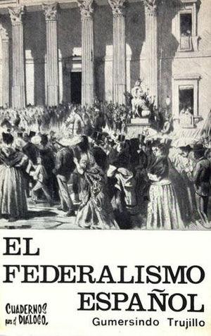 EL FEDERALISMO ESPAÑOL