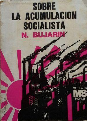 SOBRE LA ACUMULACIÓN SOCIALISTA