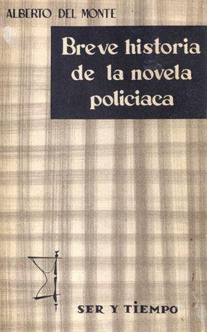 BREVE HISTORIA DE LA NOVELA POLICIACA