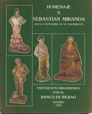 HOMENAJE A SEBASTIAN MIRANDA (EN EL CENTENARIO DE SU NACIMIENTO)