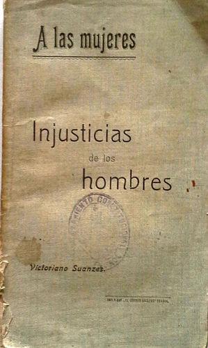 A LAS MUJERES - INJUSTICIAS DE LOS HOMBRES