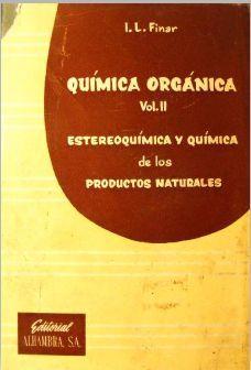 QUÍMICA ORGÁNICA - VOLUMEN I: PRINCIPIOS FUNDAMENTALES