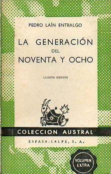 LA GENERACIÓN DEL NOVENTA Y OCHO