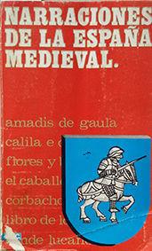 NARRACIONES DE LA ESPAÑA MEDIEVAL