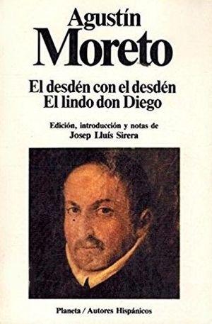 EL DESDÉN, CON EL DESDÉN - EL LINDO DON DIEGO