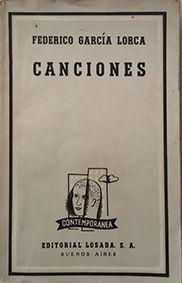 CANCIONES - FEDERICO GARCIA LORCA