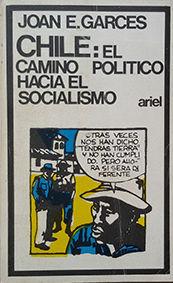 CHILE: EL CAMINO POLITICO HACIA EL SOCIALISMO
