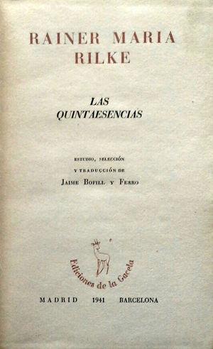 LAS QUINTAESENCIAS - RAINER MARIA RILKE