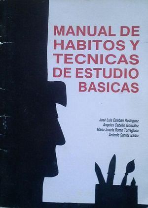 MANUAL DE HÁBITOS Y TÉCNICAS DE ESTUDIO BÁSICAS