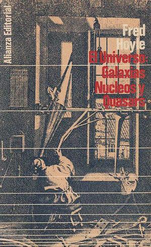 EL UNIVERSO: GALAXIAS, NUCLEOS Y QUASARS