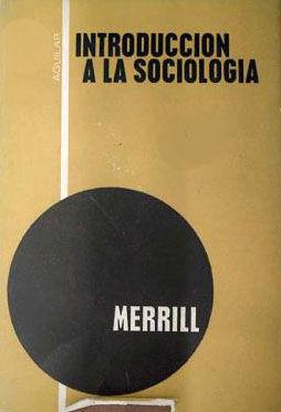 INTRODUCCIÓN A LA SOCIOLOGÍA (SOCIEDAD Y CULTURA)