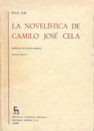 LA NOVELÍSTICA DE CAMILO JOSÉ CELA