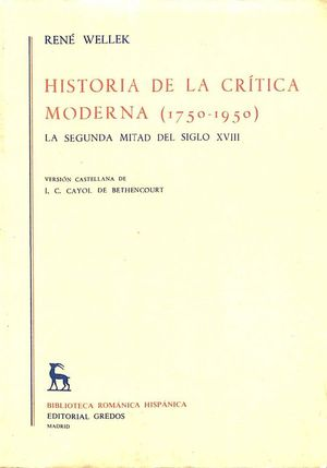 HISTORIA DE LA CRÍTICA MODERNA 1750-1950 - EL ROMANTICISMO