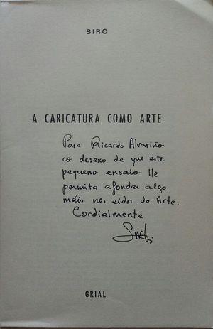 A CARICATURA COMO ARTE - SEPARATA DE LA REVISTA GRIAL Nº 44 ABRIL-XUNIO 1974 PÁGS.: 129-147