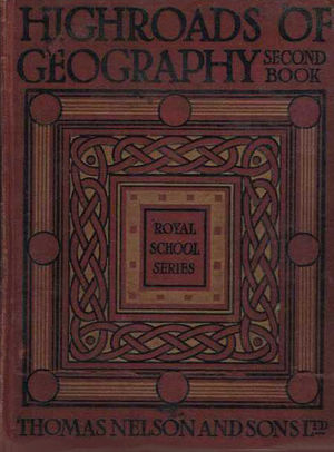 HIGHROADS OF GEOGRAPHY - BOOK II: SCOUTING AT HOME