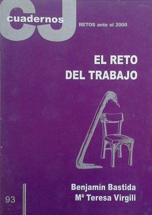 EL RETO DEL TRABAJO - CUADERNOS CRISTIANISME I JUSTICIA 93 - ABRIL 2000