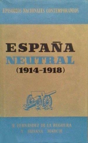 ESPAÑA NEUTRAL (1914-1918)