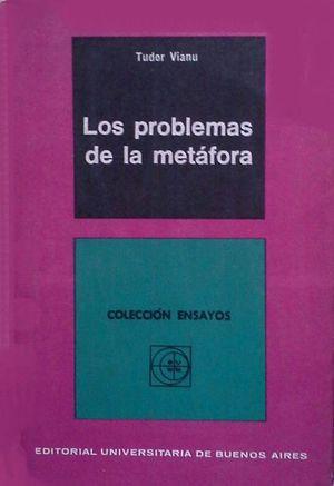 LOS PROBLEMAS DE LA METÁFORA