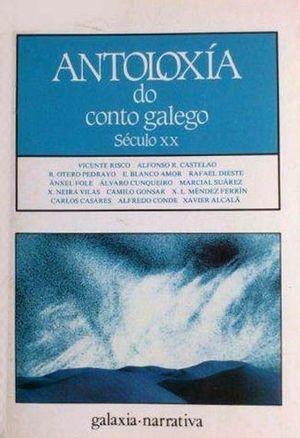 ANTOLOXÍA DO CONTO GALEGO - SÉCULO XX