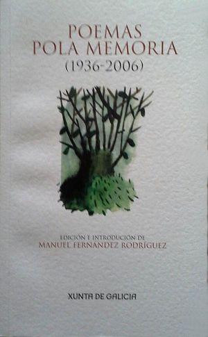 POEMAS POLA MEMORIA (1936-2006)