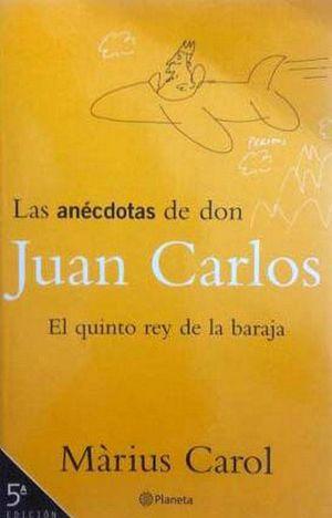 LAS ANÉCDOTAS DE DON JUAN CARLOS