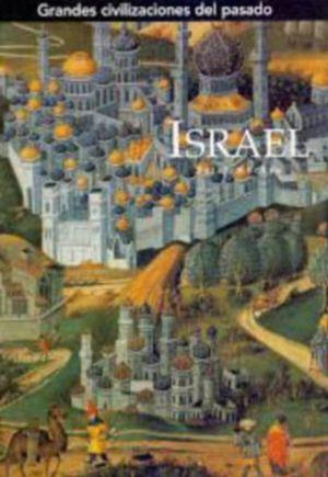 GRANDES CIVILIZACIONES DEL PASADO - . ISRAEL