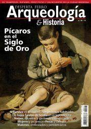 DESPERTA FERRO ARQUEOLOGIA E HISTORIA Nº 20: PICAROS EN EL SIGLO DE ORO