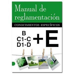 MANUAL DE REGLAMENTACION. CONOCIMIENTOS ESPECIFICOS: PACK PERMISO E