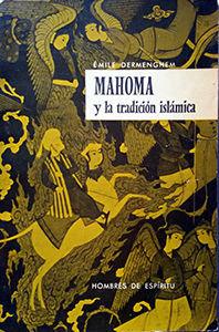 MAHOMA Y LA TRADICION ISLAMICA