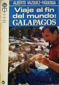 VIAJE AL FIN DEL MUNDO; GALAPAGOS