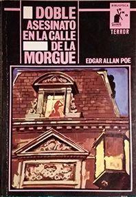 DOBLE ASESINATO EN LA CALLE DE LA MORGUE