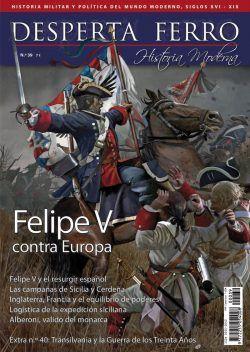 DESPERTA FERRO HISTORIA MODERNA Nº 39: FELIPE V CONTRA EUROPA