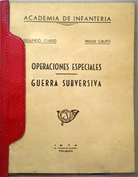OPERACIONES ESPECIALES - GUERRA SUBVERSIVA