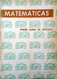 MATEMATICAS PRIMER CURSO DE OFICIALIA