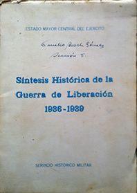 SINTESIS HISTORICA DE LA GUERRA DE LIBERACION 1936 -1939