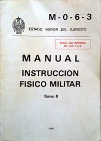 INSTRUCCION FISICO MILITAR TOMO II   M-0-6-3