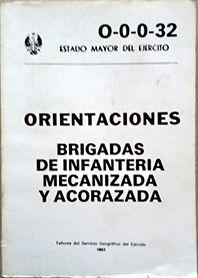 ORIENTACIONES BRIGADAS DE INFANTERIA MECANIZADA Y ACORAZADA