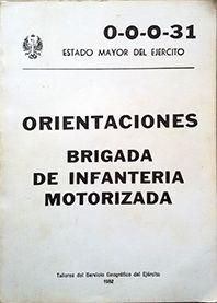 ORIENTACIONES BRIGADA DE INFANTERIA MOTORIZADA O-0-0-31