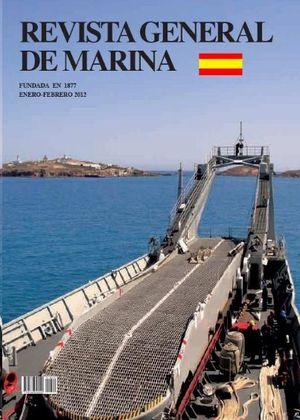 REVISTA GENERAL DE MARINA  ENERO-FEBRERO 2012  TOMO 262