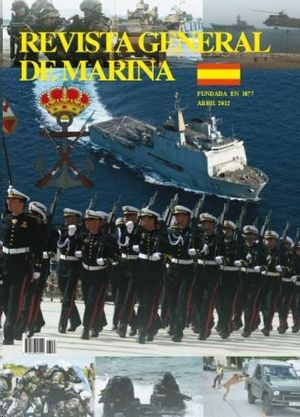 REVISTA GENERAL DE MARINA  ABRIL 2012  TOMO 262