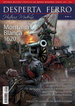DESPERTA FERRO HISTORIA MODERNA 40: MONTAÑA BLANCA 1620