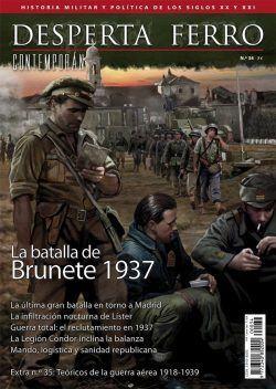 DESPERTA FERRO CONTEMPORANEA Nº 34: LA BATALLA DE BRUNETE 1937